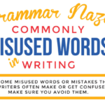 Grammar Nazi: Commonly Misused Words in Writing