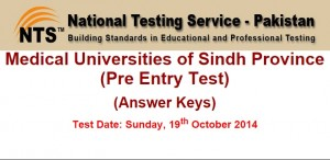 Medical Universities of Sindh Province (Pre Entry Test) (Answer Keys) Test Date: Sunday, 19th October 2014